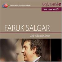 TRT Arşiv Serisi 041: Faruk Salgar - Solo Albümler Serisi