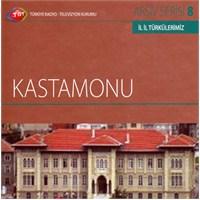 TRT Arşiv Serisi 008: İl İl Türkülerimiz - Kastamonu
