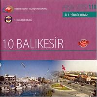 TRT Arşiv Serisi 110: İl İl Türkülerimiz - Balıkesir