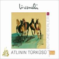 Zülfü Livaneli - Atlının Türküsü