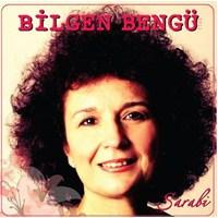 Bilgen Bengü - Şarabi