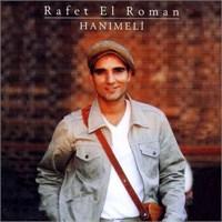 Rafet El Roman - Hanımeli
