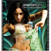 Arabianights - Club & Chillout Classics 6