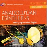 TRT Arşiv Serisi 138: Anadolu'dan Esintiler 5