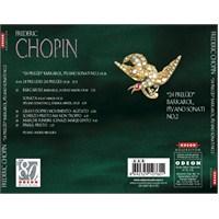 Frederic Chopin – 24 Prelüd Barkarol, Piyano Sonatı No. 2