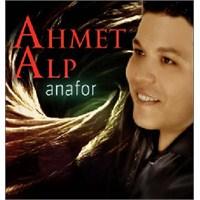 Ahmet Alp - Anafor