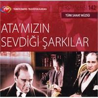 TRT Arşiv Serisi 142: Ata'mızın Sevdiği Şarkılar