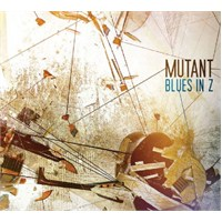 Mutant - Blues in Z
