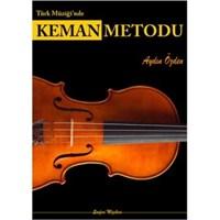 Türk Müziği`Nde Keman Metodu