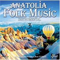 Anatolia Folk Music - Instrumental 3