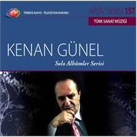 TRT Arşiv Serisi 157: Kenan Günel - Solo Albümler Serisi