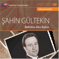 TRT Arşiv Serisi 166: Şahin Gültekin - Bülbülüm Altın Kafeste