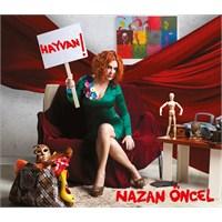 Nazan Öncel - Hayvan!