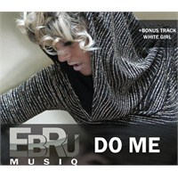 Ebru MusiQ - Do Me