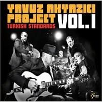 Yavuz Akyazıcı Project - Turkish Standards Volume 1