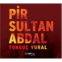 Tonguç Vural - Pir Sultan Abdal