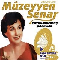 Müzeyyen Senar - Yayınlanmamış Şarkılar