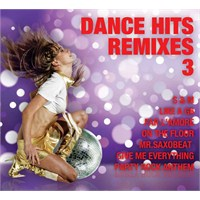 Dance Hits Remixes 3