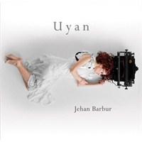 Jehan Barbur - Uyan
