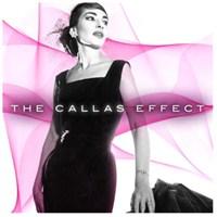 Maria Callas - The Callas Effect