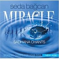 Seda Bağcan - Miracle - Sadhana Chants