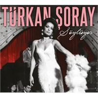 Türkan Şoray - Söylüyor