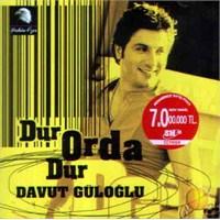 Dur Orda Dur (davut Güloğlu) (cd)