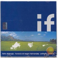 If (fahir Atakoğlu - Horacıo El Negro Hernandez - Anthony Jackson)