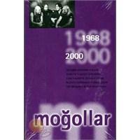 Moğollar - 1968'den 2000'e