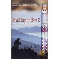 Anadoluyum Ben 2 (cebrail Kalın) (cd)