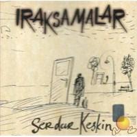 Iraksamalar (serdar Keskin) (cd)