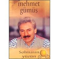 Solmasın Yüzün (mehmet Gümüş) (cd)
