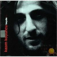 Kazım Koyuncu - Hayde (CD)