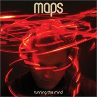 Maps - Turnıng The Mınd