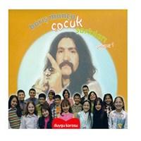 Duygu Korosu - Barış Manço Çocuk Şarkıları 1