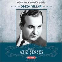 Aziz Şenses - Odeon Yılları