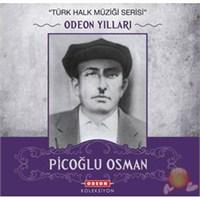 Picoğlu Osman - Odeon Yılları