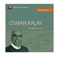 TRT Arşiv Serisi 036: Osman Kalay / Solo Albümler Serisi