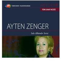 TRT Arşiv Serisi 061: Ayten Zenger / Solo Albümler Serisi