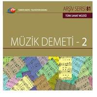 TRT Arşiv Serisi 081: Müzik Demeti 2