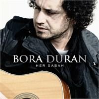 Bora Duran - Her Sabah