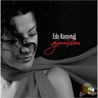 Eda Karaytuğ - Gönülden Şarkılar