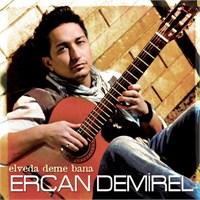 Ercan Demirel - Elveda Deme Bana