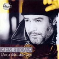 Ahmet Kaya - Dosta Düşmana Karşı