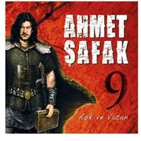Ahmet Şafak- Aşk Ve Vatan