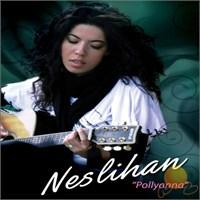 Neslihan - Pollyanna