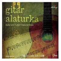 Gitar Alaturka - Guitar And Turkish Classical Music (3CD)