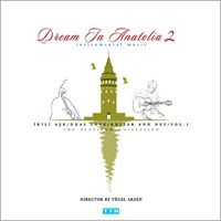 Dream In Anatolia - İkili Aşk 2