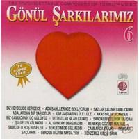 Gönül Şarkılarımız 6 (cd)