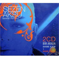 Bahane / Remixes (Sezen Aksu) (2 Cd)
